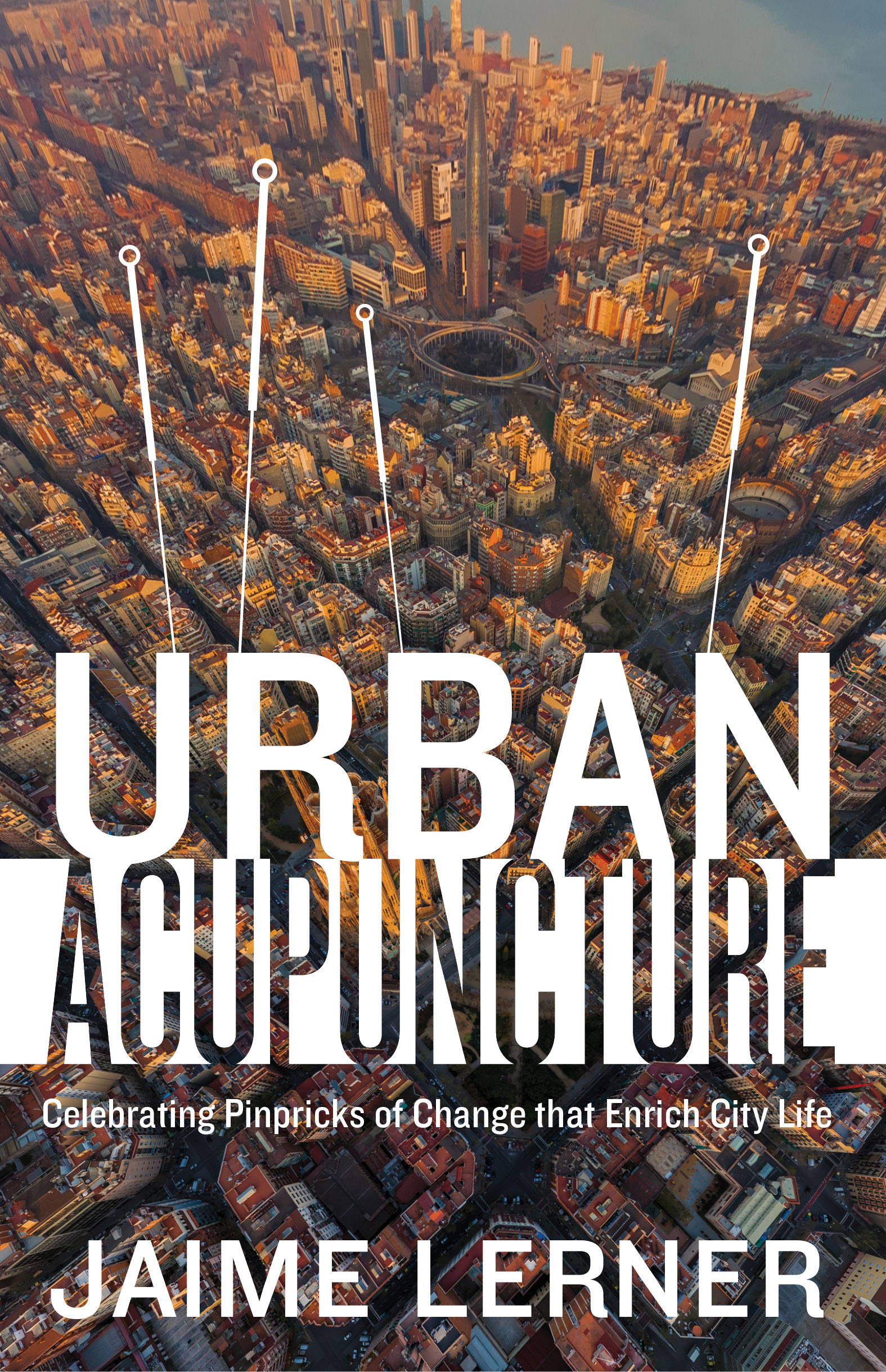 book review  urban acupuncture by jaime lerner
